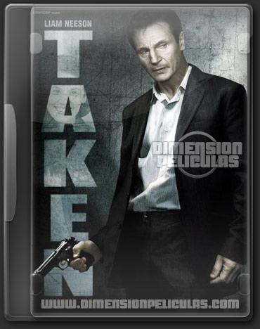 Taken (DVDRip Ingles Subtitulado) (2008)
