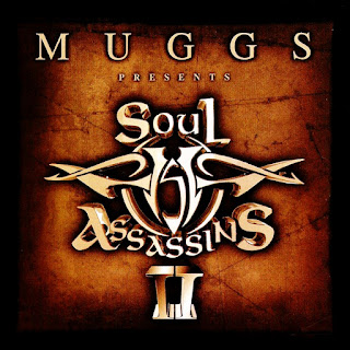 Muggs Presents... Soul Assassins II (2000)