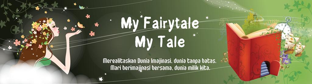 My Fairytale My Tale
