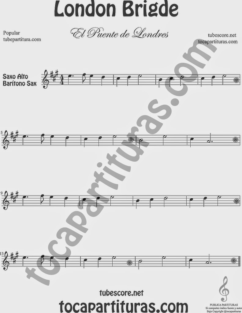 El Puente de Londres Partitura de Saxofón Alto y Sax Barítono London Bridge Sheet Music for Alto and Baritone Saxophone Music Scores