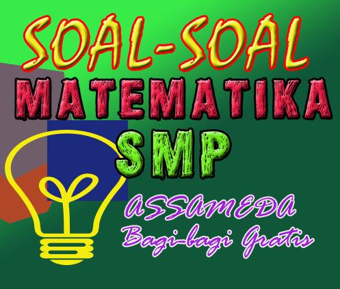 Soal Soal Matematika Ujian Per Bab Smp Gratis Assameda