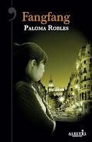 'Fangfang' de Paloma Robles