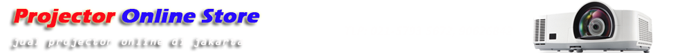 Projectoronlinestore / Service LCD,DLP Projector Jakarta Semua Merek