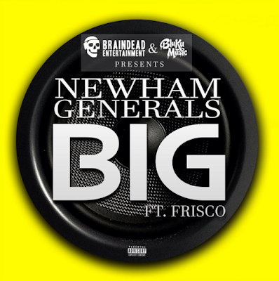 NEWHAM GENERALS FT. FRISCO - BIG
