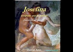 JOSEFINA, atrapada por la pasión (versión original)