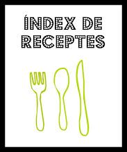 ÍNDEX DE RECEPTES