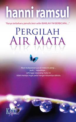 Sinopsis Penuh Pergilah Air Mata Drama Adaptasi Novel Hanni Ramsul di RTM