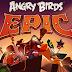 """Epic"" - Angry Birds Versi RPG Hadir Untuk Nokia Lumia Windows Phone 8"