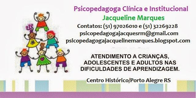 psicopedagoga Jacqueline Marques, atendimento psicopedagógico, atendimento psicopedagógico clínico e institucional