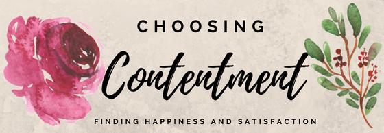 Choosing Contentment