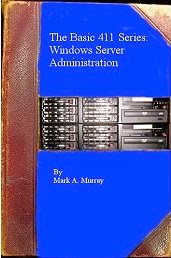 Basic 411 Series: Windows Server Administration