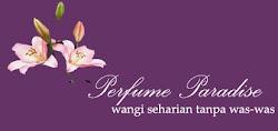 norlaila pengedar perfume paradise~