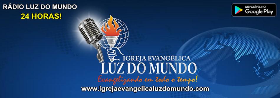 IGREJA EVANGÉLICA LUZ DO MUNDO