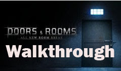Doors and Rooms walkthrough