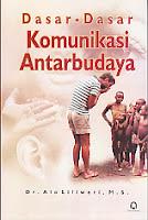 toko buku rahma: buku DASAR-DASAR KOMUNIKASI ANTAR BUDAYA, pengarang alo liliweri, penerbit pustaka pelajar