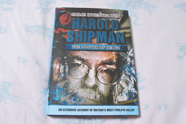 Harold Shipman: The Doctor of Death by Mel Plehov