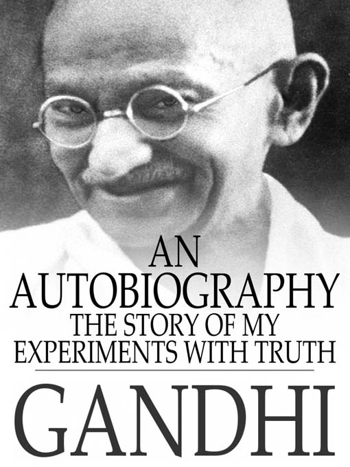 The autobiography of mahatma gandhi