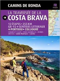 La semaine prochaine travers e de la costa brava par le gr 92 sylvain bazin a french - Office de tourisme costa brava ...