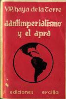 El Antiimperialismo y el APRA - 1a edición