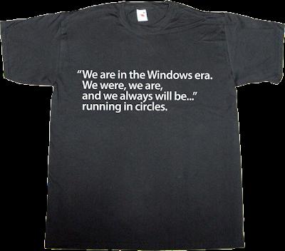 microsoft steve ballmer epic fail windows t-shirt ephemeral-t-shirts
