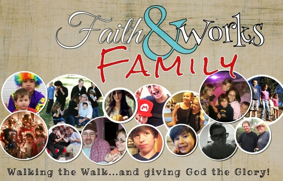 Faith & Works Family