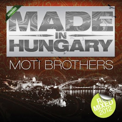 Moti Brothers   Made In Hungary   Remixes