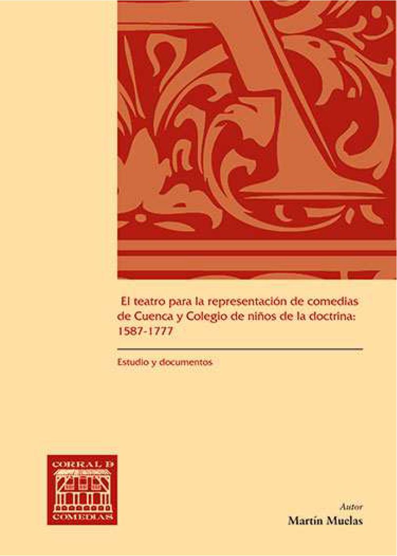 El teatro para la representación de comedias de Cuenca