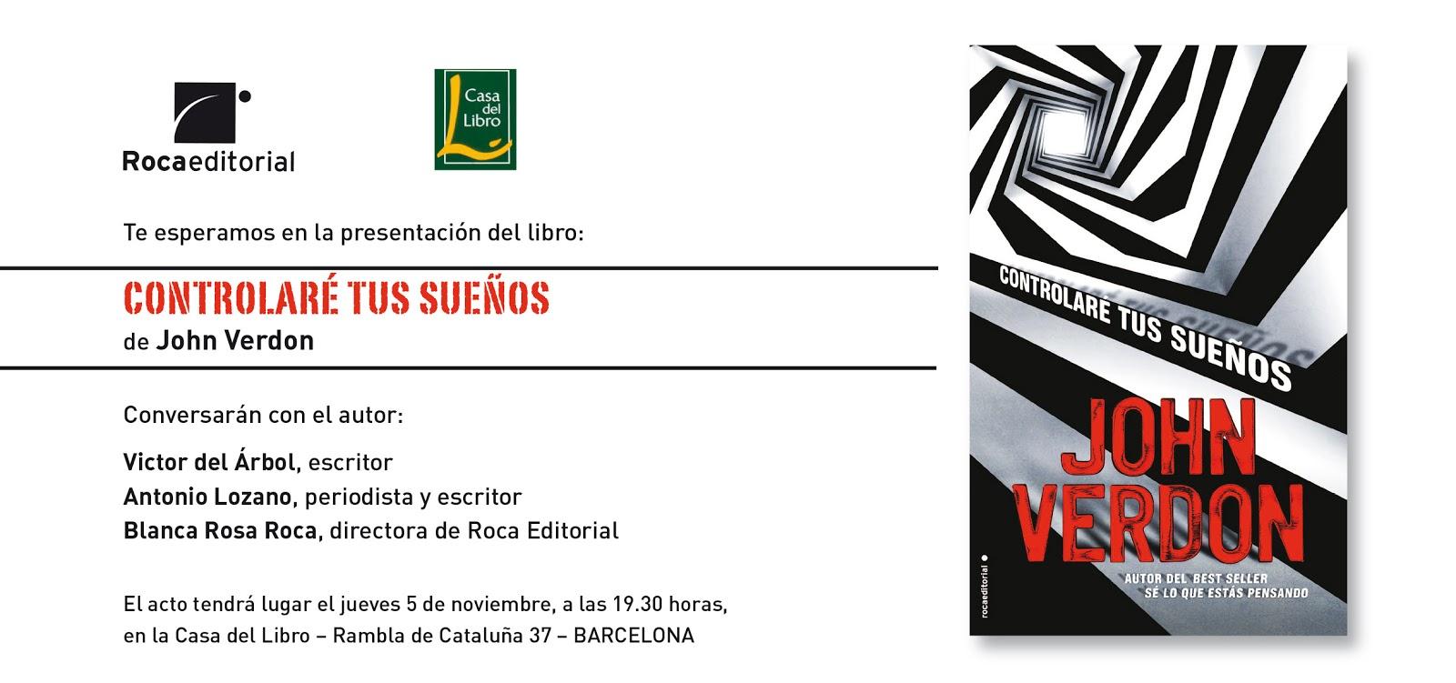 Cruce de cables presentaci n de controlar tus sue os de john verdon en barcelona - Casa del libro barcelona rambla catalunya ...