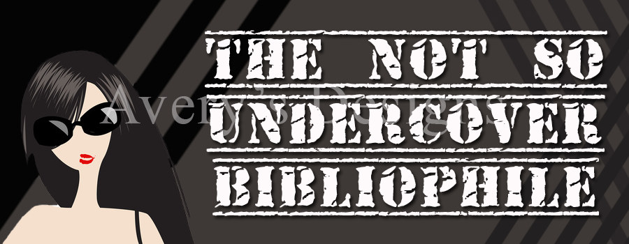 Avery's Designs: The Not So Undercover Bibliophile