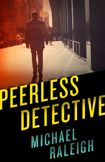 Book Spotlight: Peerless Detective by Michael Raleigh