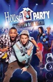 Ver House Party: Tonight's the Night Online