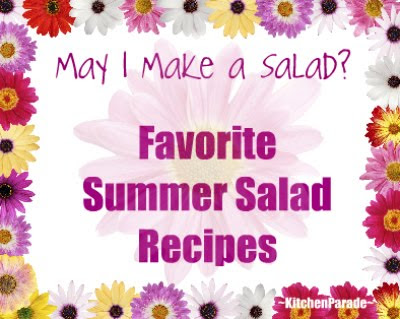Favorite Summer Salad Recipes, a collection of recipes just for summer ♥ KitchenParade.com