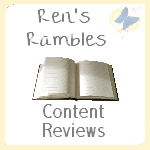 "Rens Rambles Content Reviews""="