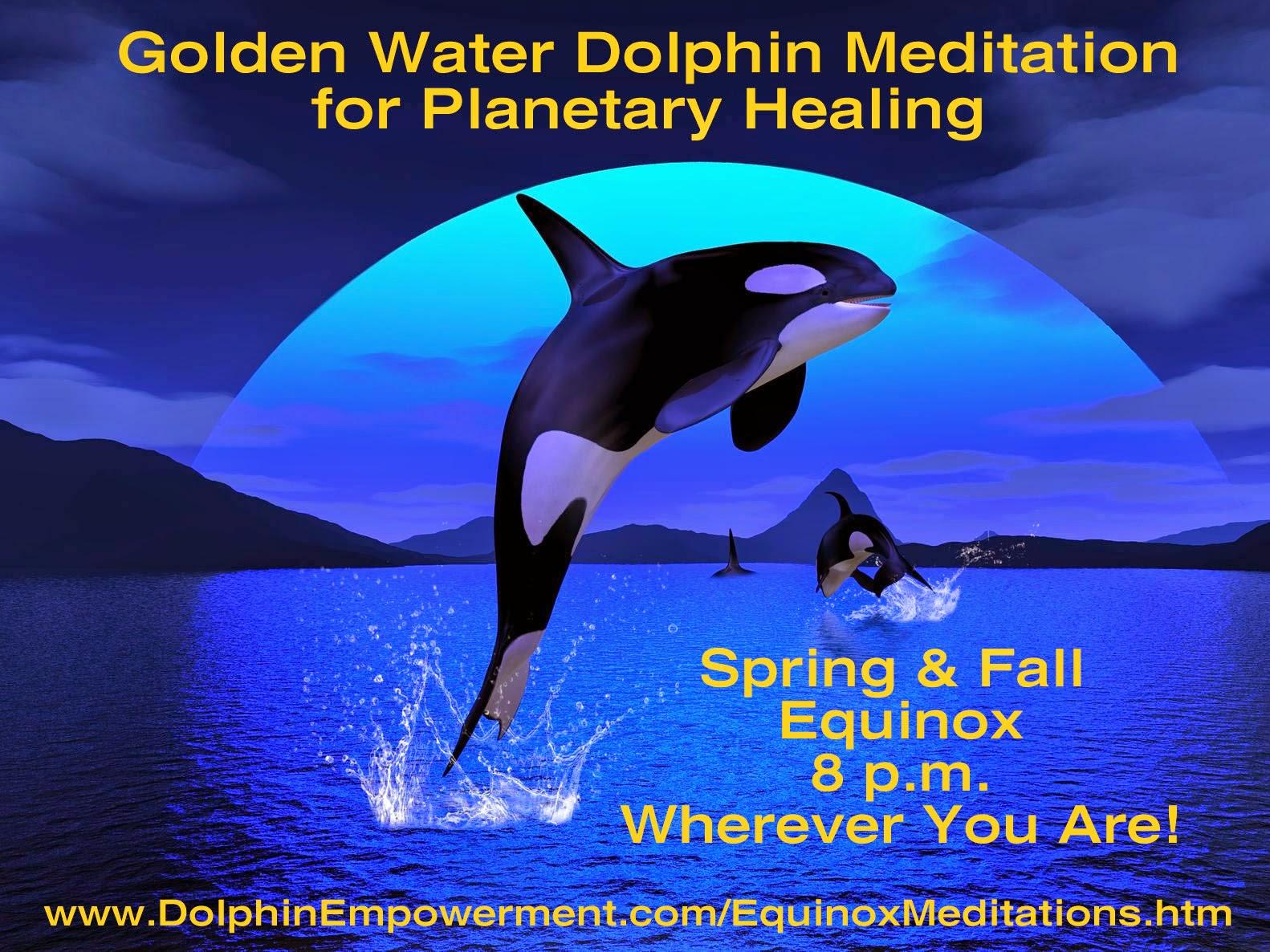 http://dolphinempowerment.com/EquinoxMeditations.htm