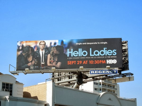 Hello Ladies series premiere billboard