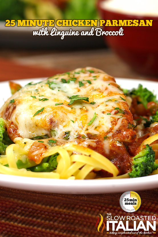 25 Minute Chicken Parmesan with Linguine and Broccoli #recipe #chicken #Italian @SlowRoasted