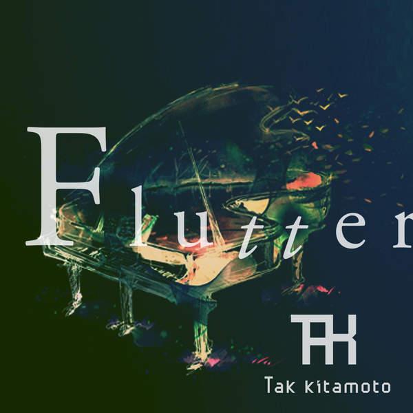 [Single] Tak Kitamoto – Flutter (2016.01.13/MP3/RAR)