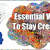 10 Essential Ways To Stay Creative