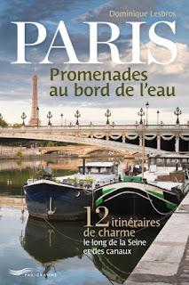 Paris, promenades au bord de l'eau de Dominique Lesbros