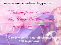 Sorteio Cause We Are Divas!