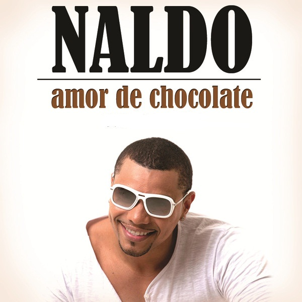 NALDO - AMOR DE CHOCOLATE.Mp3