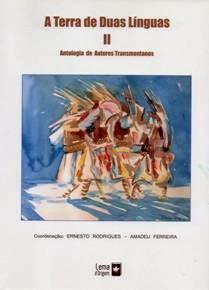 A Terra de Duas Línguas II.Antologia de Autores Transmontanos