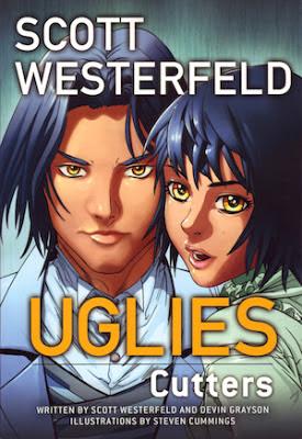 Uglies: Cutters (Graphic Novel) Scott Westerfeld, Devin Grayson and Steven Cummings