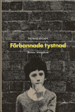 SLUTSÅLD. FÖRBANNADE TYSTNAD