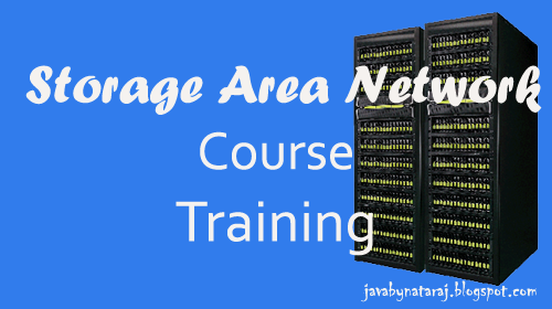 Storage Area Network Course Training_JavabynataraJ