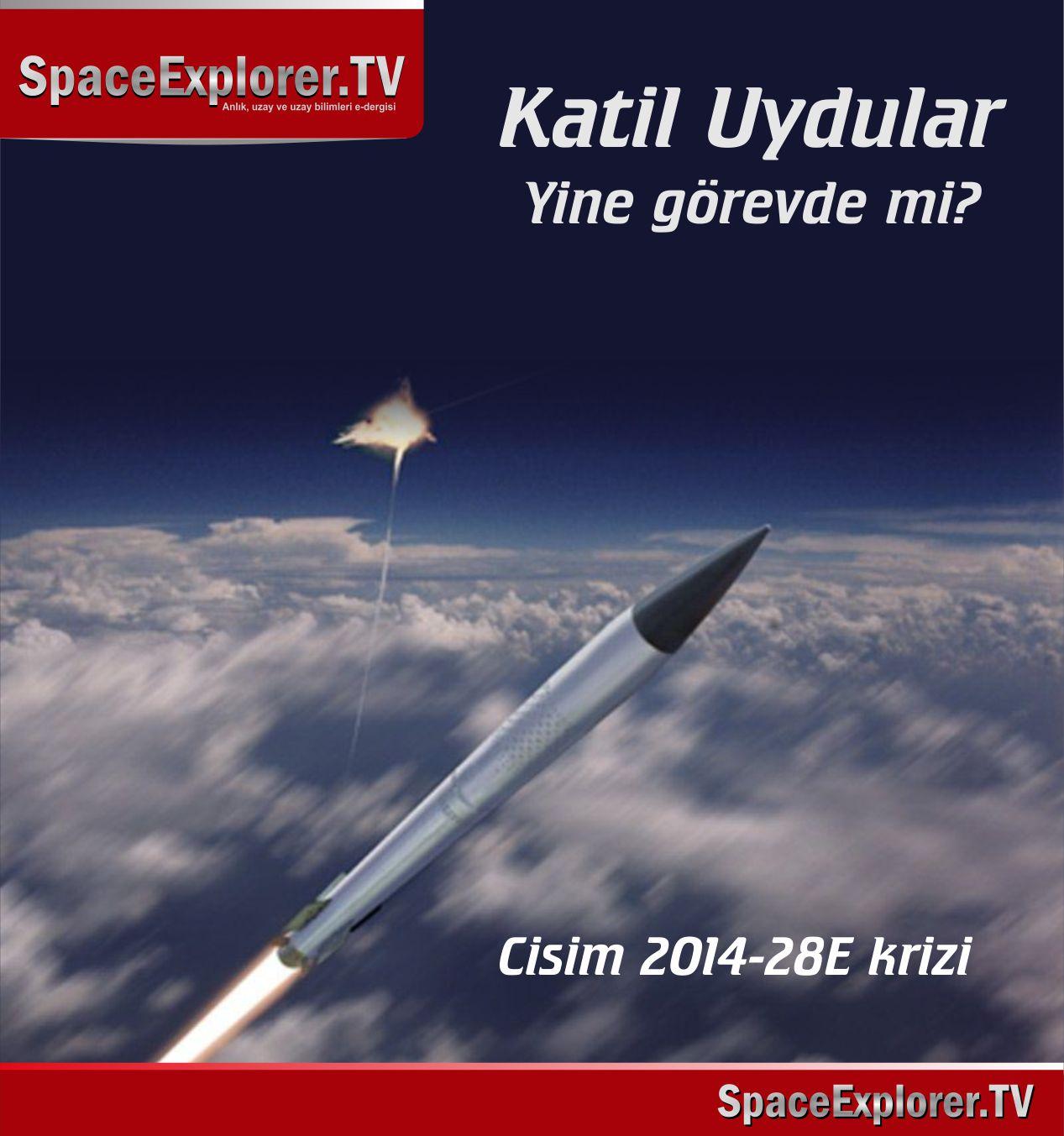 Katil uydu, Rusya, ABD, Şangay Birliği, Elektromanyetik savaş, e-bomba, Cisim 2014-25E, Uzay savaşları, Kinetik önleme uydusu, Partikül silah sistemleri,