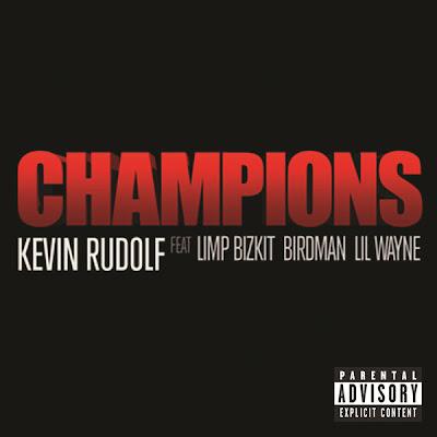cover de champions de kevin rudols con fred durst birdman y lil wayne