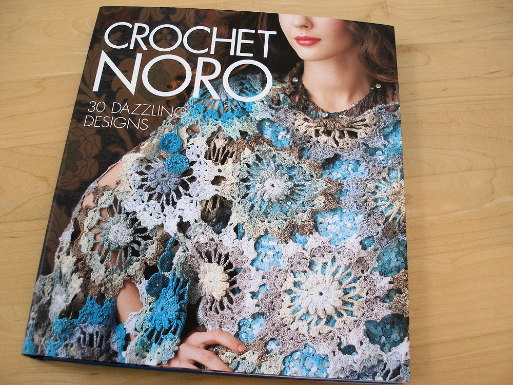 Crocheting Books : JeweledElegance: Book Review: Crochet Noro