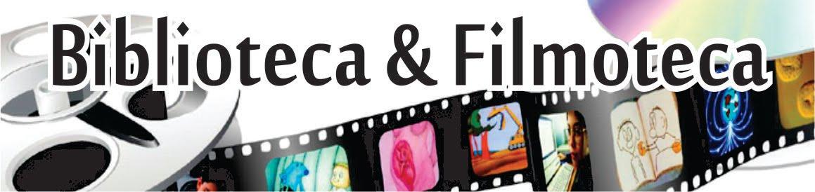 Biblioteca & Filmoteca
