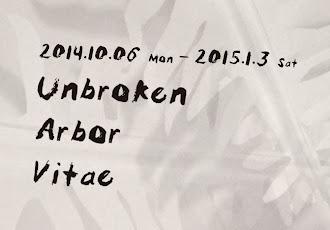 下期展覽 / 不斷裂的生命之樹 Unbroken Arbor Vitae